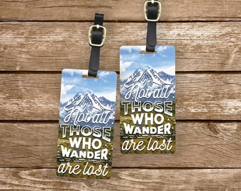 Luggage Tag Set Not All those Who Wander are Lost Metal Luggage Tag Set With Custom Info On Back, 2 Tags Choice of Straps
