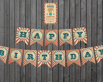 INSTANT DOWNLOAD:  A Day At the Circus Printable Happy Birthday Banner - Vintage Carnival/Circus themed