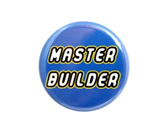 "Master Builder Button, Pinback Button, Small Badge, 1.25"" Button - L1-2"