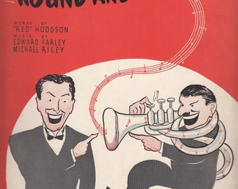 The Music Goes 'Round and Around 1935 Sheet Music Red Hodgson Edward Farley