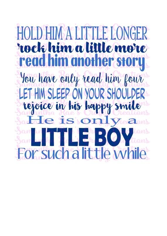svg png dfx hold him a little longer little boy quote by