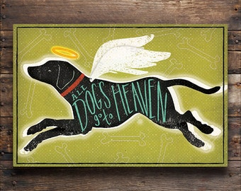 ALL DOGS go to HEAVEN Stretched Canvas Wall Art Signed Ready to Hang