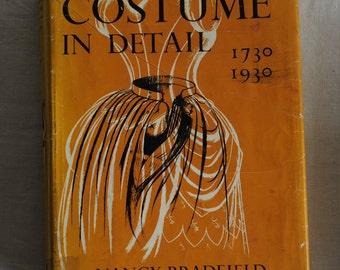 Costume in Detail 1730-1930, Nancy Bradfield, 1968 Britain, Hardcover classic