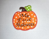 Free Shipping  Ready To Ship  My First Halloween   Fabric Iron on applique