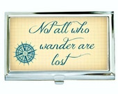 Not All Who Wander Are Lost - J.R.R.Tolkein, Business Card Case, Silver Tone Finish, Velvet Lining, Lord of the Rings, All That Glitters