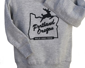 Portland Oregon| Children sweatshirt| Wild and Free| Toddler & Youth jumper| Art by MATLEY| baby Great gift| Hometown| Travel tees.