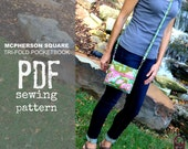 PDF SEWING PATTERN - McPherson Square Tri-Fold Convertible Pocketbook - Crossbody - Wristlet - Many Pockets -  Hold it Right There