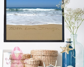 Beautiful Beach Decor - Faith, Love , Strength - Inspirational Wall Art- Breast Cancer Awareness- Perfect housewarming gift