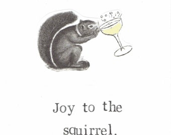 Joy To The Squirrel Holiday Christmas Card Funny Animals Season's Greetings Alcohol Nerdy Pun Atheist Secular Nature Retro Hipster Humor
