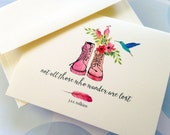 Note Cards, Stationery,  Not all Who Wander are Lost, Set of 6