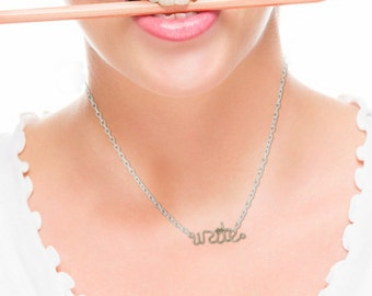 Write Necklace - Cursive Word Jewelry - Gift for a writer