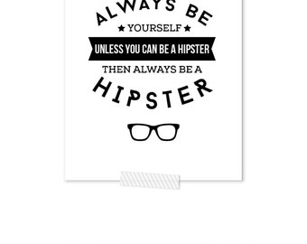 Hipster Nursery, Always Be Yourself, Black And White Nursery Art, Black White Nursery, Monochrome Nursery, Monochrome Baby, Kids Wall Art