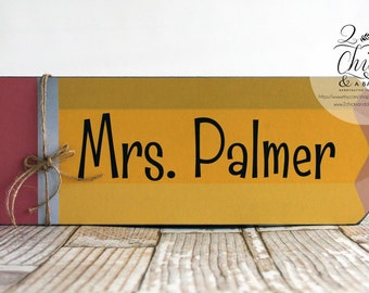 Personalized Teacher Sign, Pencil Shaped Teacher Name Sign, Personalized Teacher Gift Idea, Personalized Classroom Sign