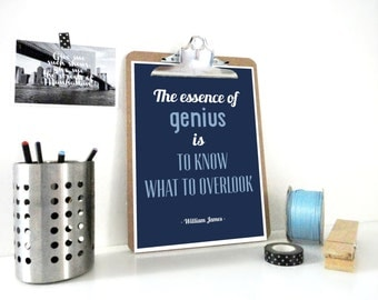 Art Print The Essence of Genious, William James, Quote Print, Inspirational Poster, Life Quote, Gift for Coworker, Art Print in Blue or Gray