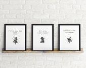 Alice in Wonderland Set of 3 Prints. Quote. Instant Download. Digital Print. Black and White. 8 x 10 Print. Digital Prints Set.