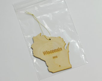 Natural Wood Wisconsin State Ornament WITH 2015