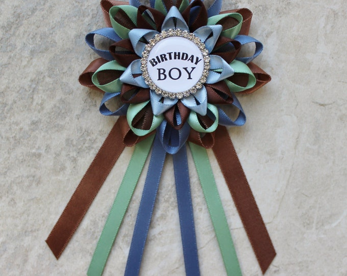 Birthday Pin, Birthday Boy Pin, Custom Birthday Ribbon Corsage, Blue, Green, Brown, Birthday Party Decorations, Gift for Guest of Honor