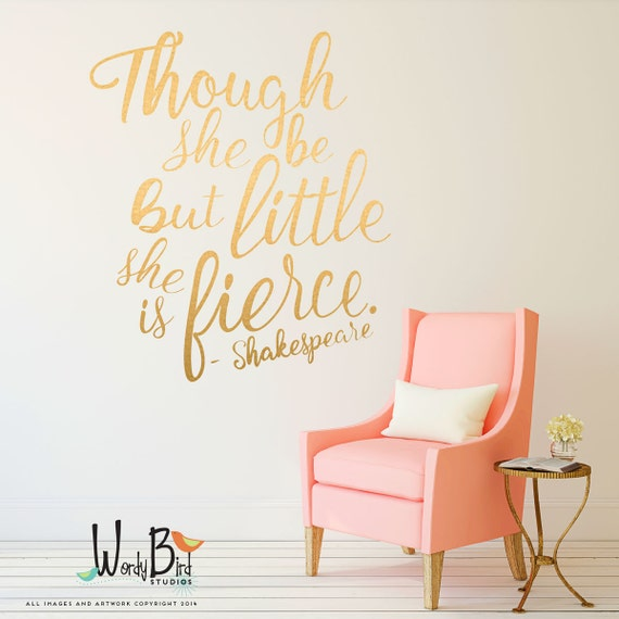Vinyl Wall Art Quotes For Nursery : Though she be but little is fierce gold wall decals