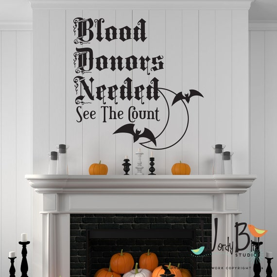 Vampire Halloween wall decals - Blood Donors Needed - Halloween Decorations - Halloween decor wall stickers