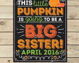 Big Sister Pregnancy Announcement Chalkboard Printable - Pumpkin Pregnancy Announcement Sign - Fall Pregnancy We're Expecting - Photo Props