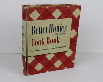 Vintage Better Holmes and Garden Cook Book -  1951