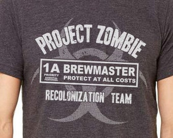Brewmaster Graphic Tee, Homebrewing Shirt, Craft Beer Shirt, Homebrewer, Zombie Apocalypse, Brewing Beer, Fathers Day Gift, Christmas Gift
