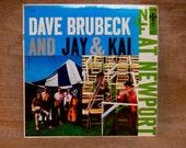CRAZY CUPID SALE Dave Brubeck and Jay & Kai at Newport - 1956 Vintage Vinyl Record Album