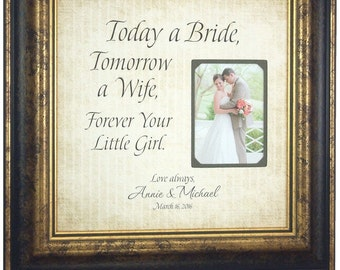 Parents Wedding Gift, TODAY A BRIDE, Tomorrow a Wife, Father of the Bride, Parents Thank You Gift, 16 X 16