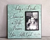 Today A Bride Tomorrow A Wife, 12x12 Personalized Picture Frame- Wedding Party Gift, Father of the Bride Gift, Gift for Dad
