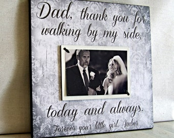 Father of the Bride Gift, 12x12, Personalized Wedding Thank You Picture Frame, Dad Thank You For Walking By My Side, Cottage Chic Frame