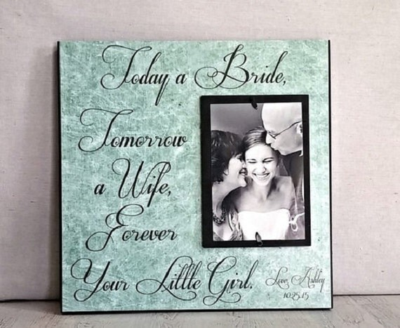 Today A Bride Tomorrow A Wife, 15x15 Personalized Picture Frame- Wedding Gift, Father Mother of Gift