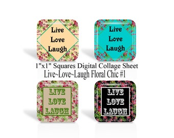 Live, Love, Laugh, 1 Inch Square, Digital Collage Sheet, 1 x 1 Inch, Inspirational Saying, Pendants, Magnets, Cabochon, Square Images (No 1)
