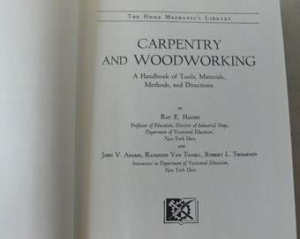 vintage book, Carpentry and Woodworking, 1948, from Diz Has Neat Stuff