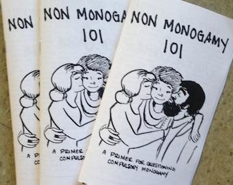 Non Monogamy 101: a primer for questioning compulsory monogamy (zine)