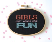 Girls Just Want to Have Fun cross stitch
