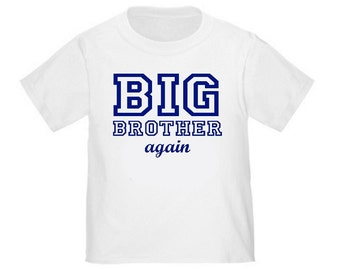 Big Brother Again T-shirt Kids Big Brother Shirt