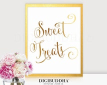 SWEET TREATS Gold Foil Sign Wedding Reception Candy Bar Signage Treat Buffet Dessert Station Poster Decor Calligraphy Love Is Sweet 8x10 5x7