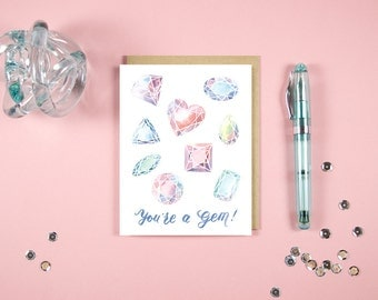 """You Are a Gem - 4.25""""x5.5"""" illustrated folded greeting card with envelope, love card, Valentine's Day Card"""