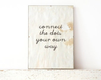 Typography wall art, Poster, wall art quote- connect dots your own way
