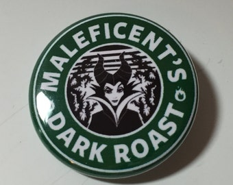 Maleficent Dark Roast Disney Starbucks Coffee Style  Pin Badge Button
