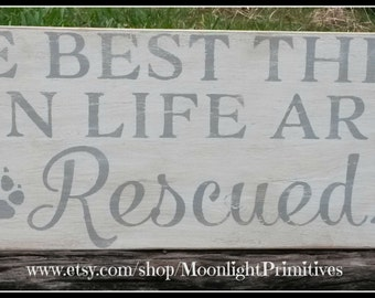 The Best Things In Life Are Rescued, Pets, Cats, Cat Rescue, Wooden Signs, Rutic, Distressed, Wooden Signs