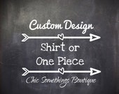 Custom Designed Shirt or One Piece Bodysuit, Prior Approval Needed to Purchase This Listing