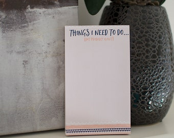 Funny Notepad // To Do List // Available in 3 sizes - 3.4 x 5.75 in \ 5.5 x 8.5 in \ 8.5 x 11