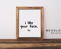 Dorm Decor, Boyfriend Gift, Printable Gift, Friend Gift, Funny Printable, Printable quote,  Digital Print, Instant Download