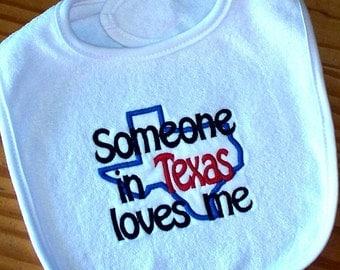 Baby Boy Girl Gender Neutral Bib - Someone in Texas loves me