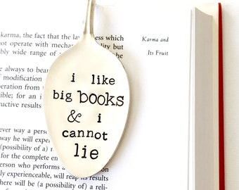 I Like Big Books & I Cannot Lie. Spoon Bookmark. Stamped Spoon Book Mark. Book Lover Gift Idea. Funny stocking stuffer.