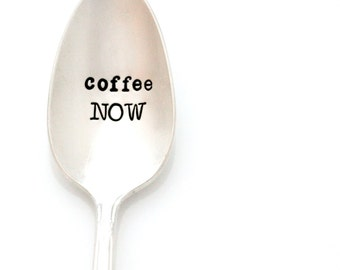 Coffee NOW. Vintage Stamped Spoon. Coffee lover gift idea by Milk & Honey.