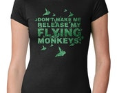 Womens Release My Flying Monkeys T-Shirt womens tshirts, witchcraft, halloween witch, wizard of oz shirt, salem witch, womens tops S-2XL