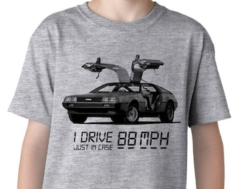 Youth I Drive 88 MPH Dlorean T-Shirt kids, clothes, we do geek, boys, girls, clothing, back to school, birthday,  S-XL