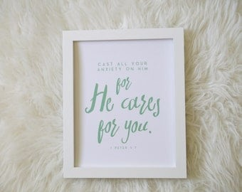 Cast Your Cares on Him // Scripture Print by Mercy Ink